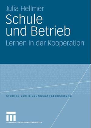 Schule und Betrieb af Julia Hellmer