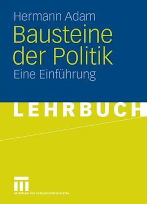 Bausteine der Politik af Hermann Adam