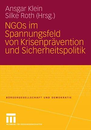 NGOs im Spannungsfeld von Krisenpravention und Sicherheitspolitik