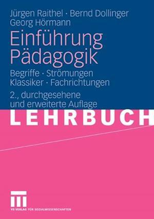 Einfuhrung Padagogik af Georg Hormann, Jurgen Raithel, Bernd Dollinger