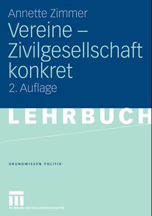 Vereine - Zivilgesellschaft konkret af Annette E. Zimmer