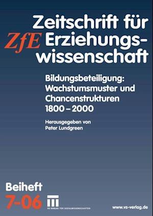 Bildungsbeteiligung: Wachstumsmuster und Chancenstrukturen 1800 - 2000