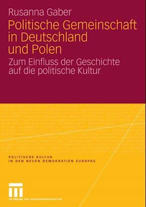 Politische Gemeinschaft in Deutschland und Polen af Rusanna Gaber