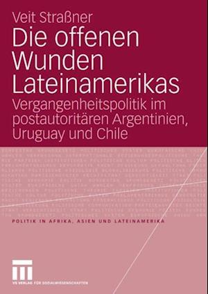 Die offenen Wunden Lateinamerikas af Veit Strassner