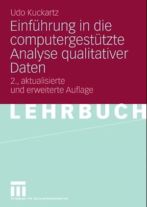 Einfuhrung in die computergestutzte Analyse qualitativer Daten