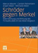 Schroder gegen Merkel af Michaela Maier, Marcus Maurer, Jurgen Maier
