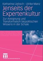 Jenseits der Expertenkultur af Katharina Liebsch, Ulrike Manz
