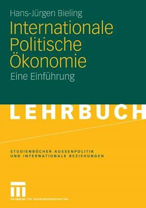 Internationale Politische Okonomie af Hans-Jurgen Bieling