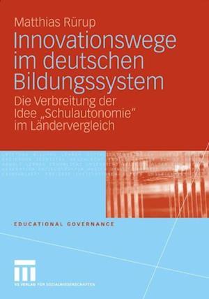 Innovationswege im deutschen Bildungssystem af Matthias Rurup