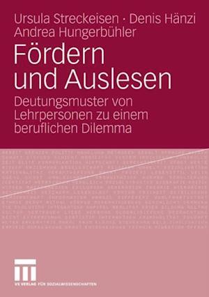 Fordern und Auslesen af Ursula Streckeisen, Andrea Hungerbuhler, Denis Hanzi