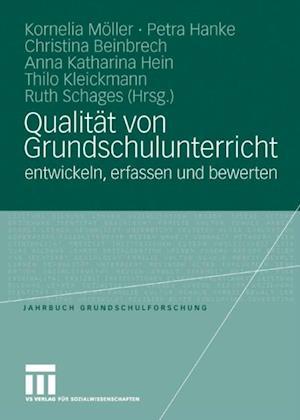 Qualitat von Grundschulunterricht entwickeln, erfassen und bewerten