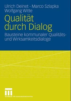 Qualitat durch Dialog af Marco Szlapka, Ulrich Deinet, Wolfgang Witte
