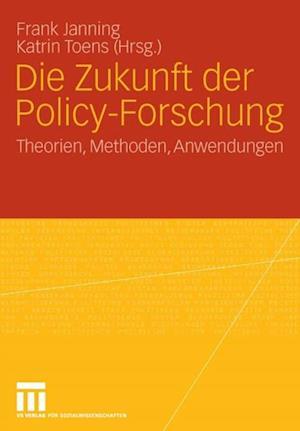 Die Zukunft der Policy-Forschung
