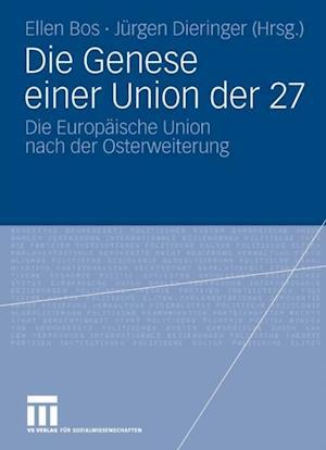 Die Genese einer Union der 27