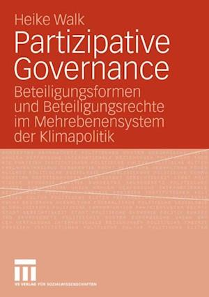 Partizipative Governance af Heike Walk