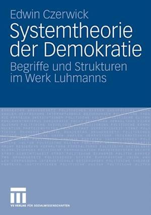 Systemtheorie der Demokratie