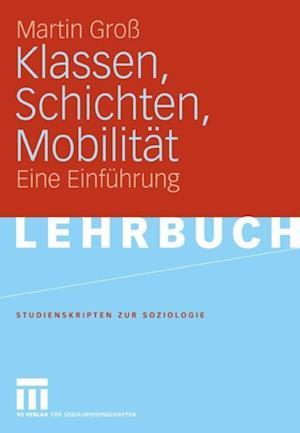 Klassen, Schichten, Mobilitat af Martin Gro