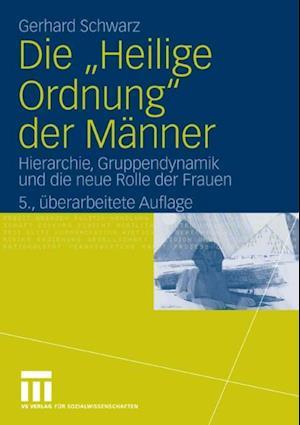 Die 'Heilige Ordnung' der Manner af Gerhard Schwarz