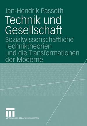 Technik und Gesellschaft af Jan-Hendrik Passoth
