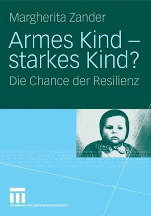 Armes Kind - starkes Kind? af Margherita Zander