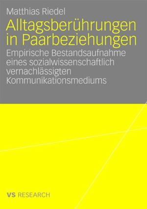 Alltagsberuhrungen in Paarbeziehungen af Matthias Riedel