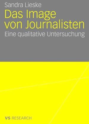 Das Image von Journalisten af Sandra Lieske