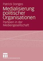 Medialisierung politischer Organisationen
