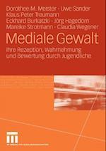 Mediale Gewalt af Uwe Sander, Claudia Wegener, Klaus Peter Treumann