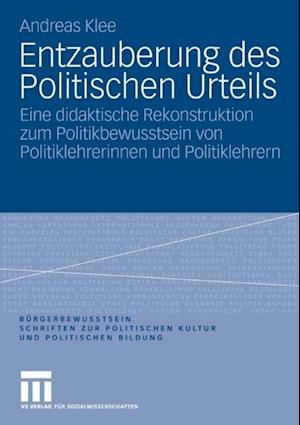 Entzauberung des Politischen Urteils af Andreas Klee