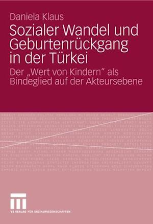 Sozialer Wandel und Geburtenruckgang in der Turkei