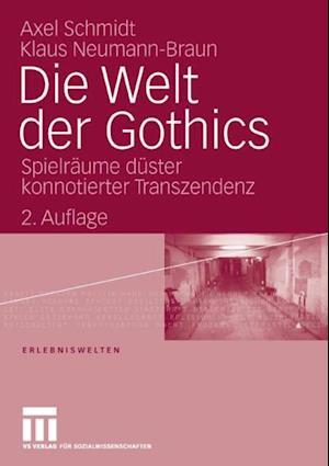 Die Welt der Gothics af Axel Schmidt, Klaus Neumann-Braun