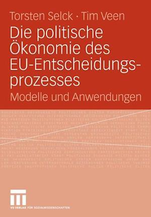Die politische Okonomie des EU-Entscheidungsprozesses