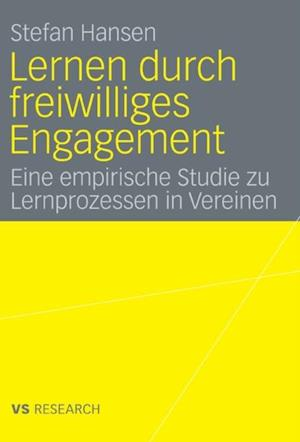 Lernen durch freiwilliges Engagement af Stefan Hansen