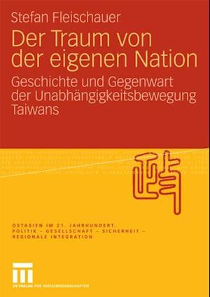 Der Traum von der eigenen Nation af Stefan Fleischauer
