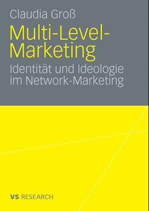 Multi-Level-Marketing af Claudia Gro