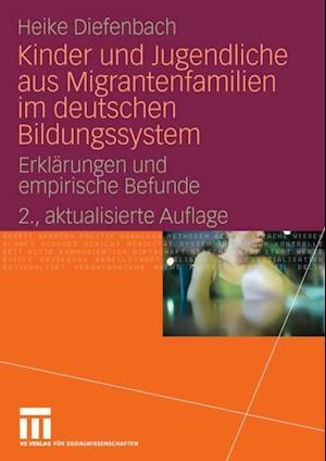 Kinder und Jugendliche aus Migrantenfamilien im deutschen Bildungssystem af Heike Diefenbach