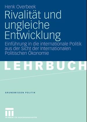 Rivalitat und ungleiche Entwicklung af Henk Overbeek