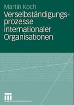 Verselbstandigungsprozesse internationaler Organisationen