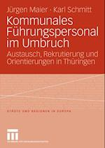 Kommunales Fuhrungspersonal im Umbruch af Jurgen Maier, Karl Schmitt