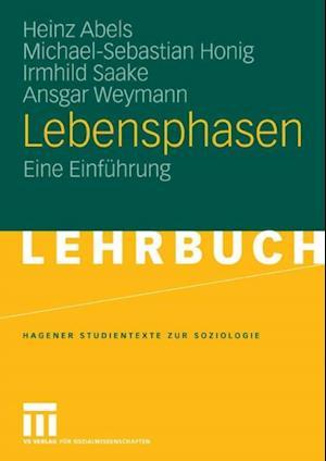 Lebensphasen af Ansgar Weymann, Heinz Abels, Irmhild Saake