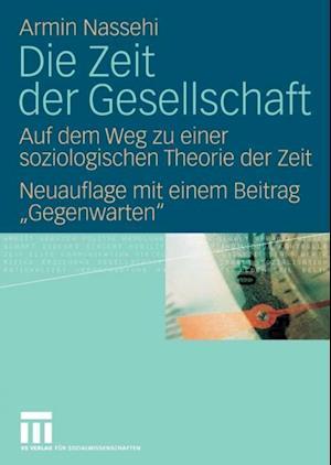 Die Zeit der Gesellschaft af Armin Nassehi