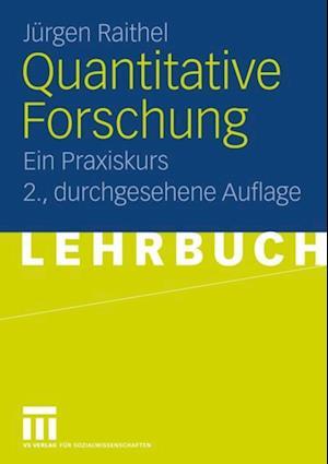 Quantitative Forschung af Jurgen Raithel
