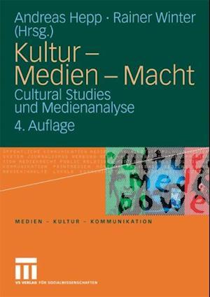 Kultur - Medien - Macht