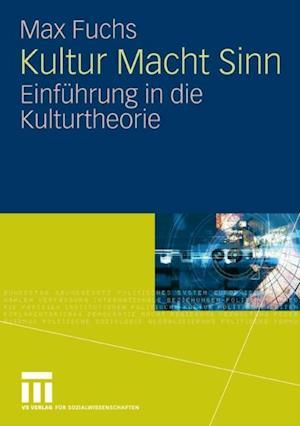 Kultur Macht Sinn af Max Fuchs