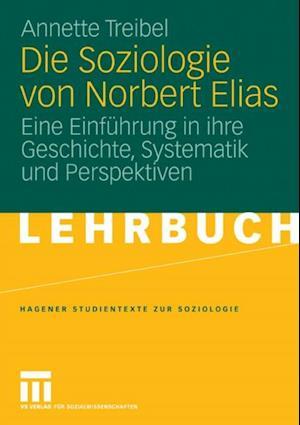 Die Soziologie von Norbert Elias af Annette Treibel