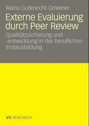 Externe Evaluierung durch Peer Review af Maria Gutknecht-Gmeiner