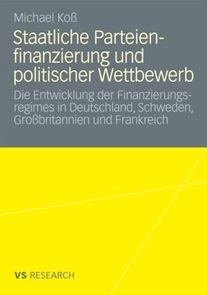 Staatliche Parteienfinanzierung und politischer Wettbewerb af Michael Ko