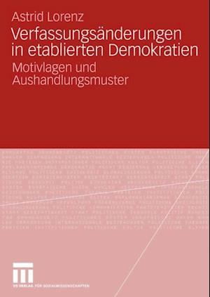 Verfassungsanderungen in etablierten Demokratien af Astrid Lorenz
