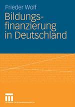 Bildungsfinanzierung in Deutschland af Frieder Wolf