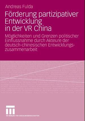 Forderung partizipativer Entwicklung in der VR China af Andreas Fulda